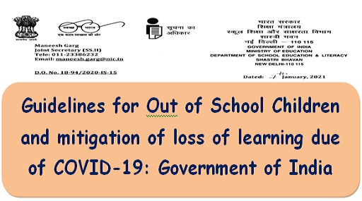Guidelines for Out of School Children and mitigation of loss of learning due of COVID-19: Government of India