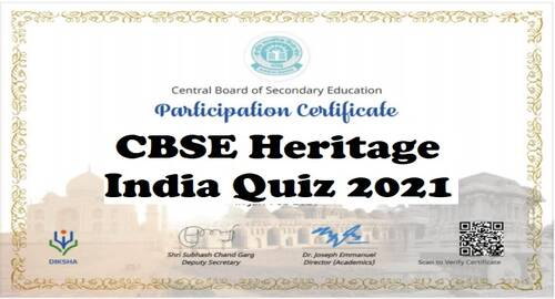 Heritage India Quiz 2021 from 20th January 2021 to 10th February 2021 for all Students from class 1 to 12