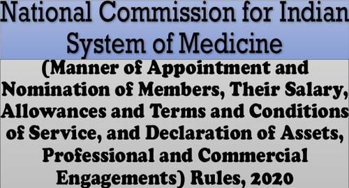National Commission for Indian System of Medicine – Appointment, Nomination, Salary, Allowances etc. Rules 2020