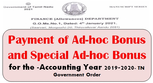 payment-of-ad-hoc-bonus-and-special-ad-hoc-bonus-for-the-accounting-year-2019-2020-tn-govt-order