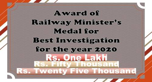 Railway Minister's Medal for Best Investigation for the year 2020: Railway Board seeks recommendations for three Cash awards of Rs. 1 lakh, Rs. 50,000 & Rs.25,000