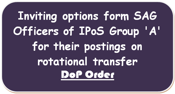 inviting-options-form-sag-officers-of-ipos-group-a-for-their-postings-on-rotational-transfer-dop-order
