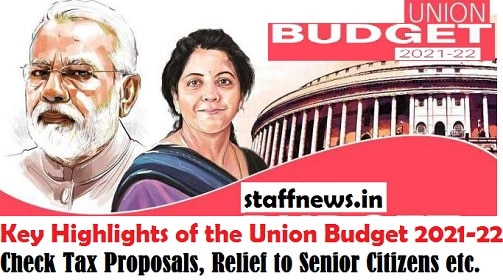 key-highlights-of-the-union-budget-2021-22-check-tax-proposals-relief-to-senior-citizens-etc