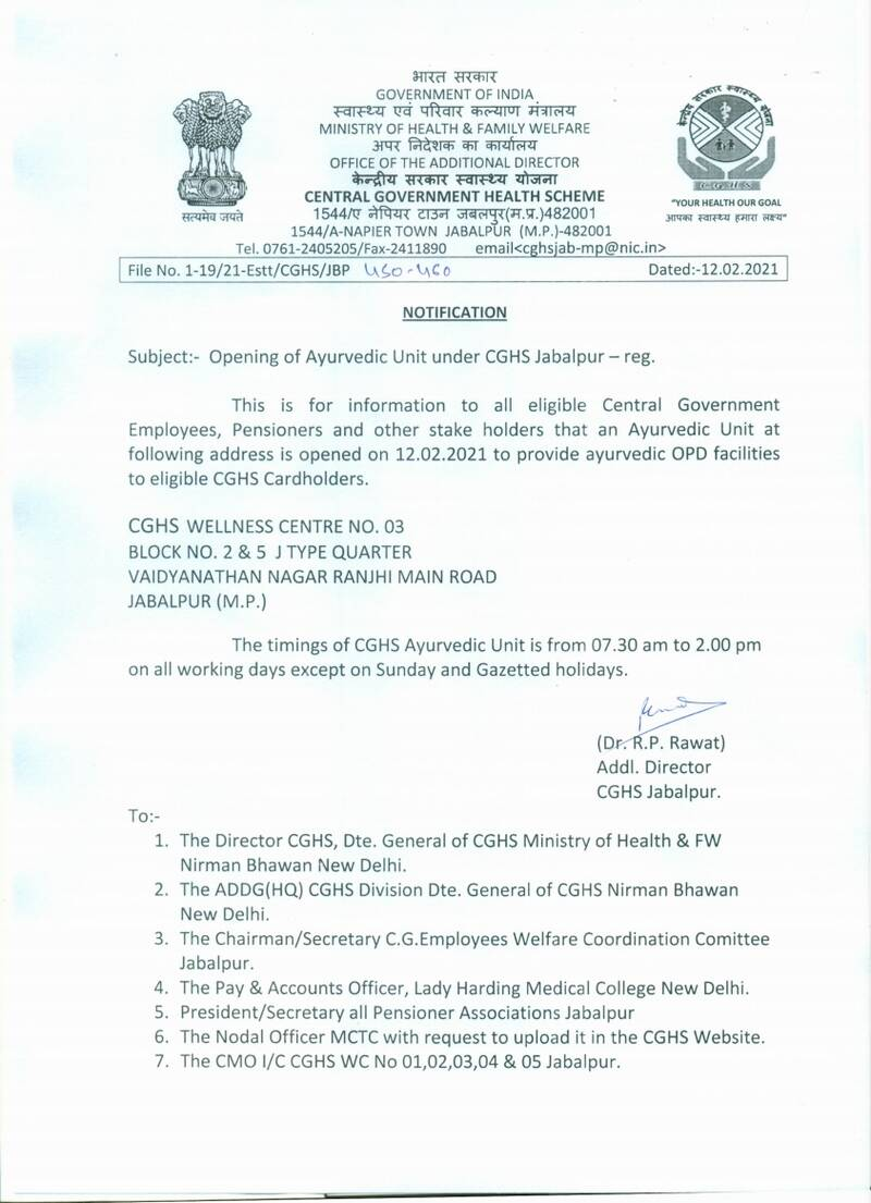 Opening of Ayurvedic Unit under CGHS Jabalpur at Vaidyanathan Nagar Ranjhi Main Road, Jabalpur.