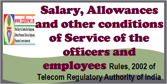 Telecom Regulatory Authority of India (Salary, Allowances and other conditions of Service of the officers and employees) (Amendment) Rules, 2020