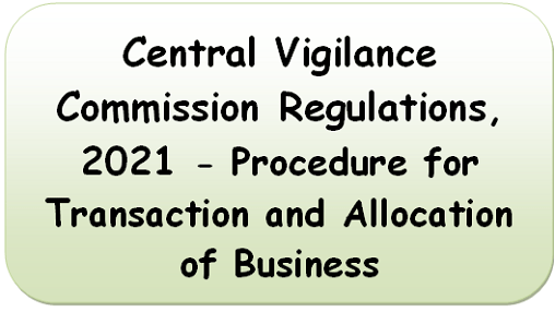 central-vigilance-commission-regulations-2021-procedure-for-transaction-and-allocation-of-business