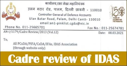 Cadre review of IDAS – Constitution of Cadre Review Committee vide CGDA order dated 08.03.2021