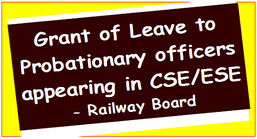 grant-of-leave-to-probationary-officers-appearing-in-cse-ese