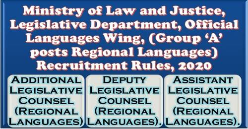Group A posts Regional Languages Recruitment Rules 2020 in Official Languages Wing, Legislative Department of Ministry of Law and Justice