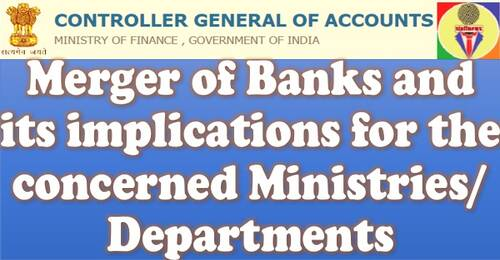 Merger of Banks and its implications for the concerned Ministries/ Departments: CGA, Ministry of Finance OM on Salary/Pension disbursement