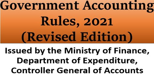 Amendment in Government Accounting Rules, 1990: FinMin issues Draft Revised GAR 2021 for comments