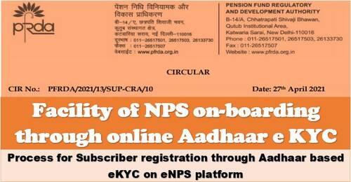 Facility of NPS on-boarding through online Aadhaar e KYC: PFRDA Circular 27-04-2021