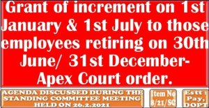 grant-of-increment-on-1st-january-1st-july-to-those-employees-retiring-on-30th-june-31st-december