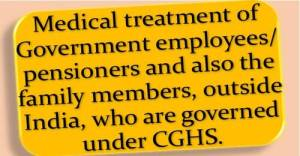 medical-treatment-of-government-employees-pensioners-outside-india