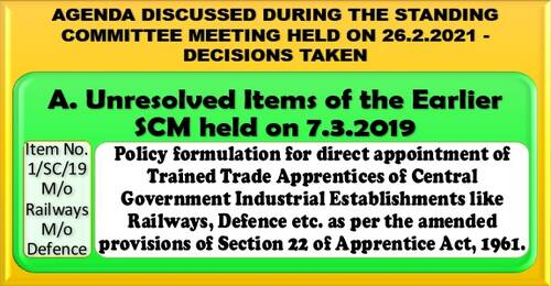 Policy formulation for direct appointment of Trained Trade Apprentices of Central Government Industrial Establishments like Railways, Defence etc.: Standing Committee Meeting