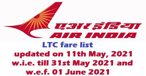 Air India LTC Fare List w.i.e. till 31st May 2021 and enhanced fare list w.e.f. 01 June 2021