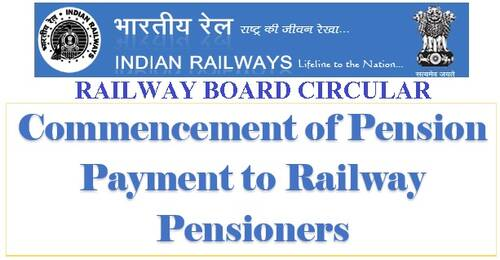 Commencement of Pension Payment to Railway Pensioners during lockdown: Railway Board writes to all PSB