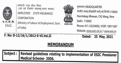 ESIC Pensioner Medical Scheme-2006: Revised guidelines dated 25-05-2021 relating to implementation