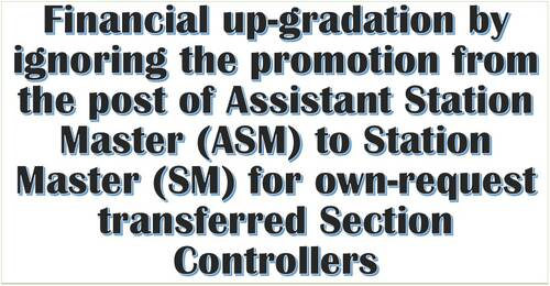 Financial up-gradation by ignoring the promotion from the post of ASM to SM for own-request transferred Section Controllers