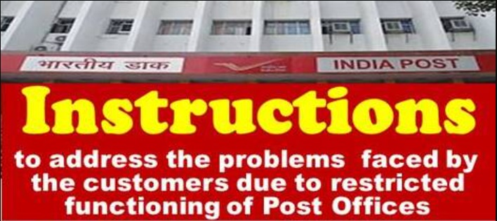 Restricted functioning ofPost Offices due to lockdown: Instructions on Issues faced by the member of public