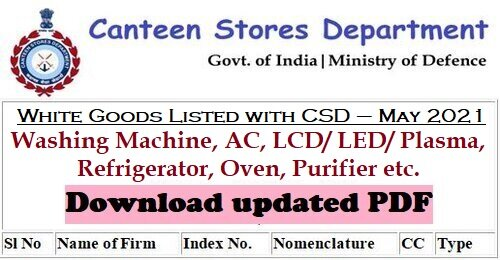 White Goods Listed with CSD – May 2021 : Washing Machine, AC, LCD/LED/Plasma, Refrigerator, Oven, Purifier etc.