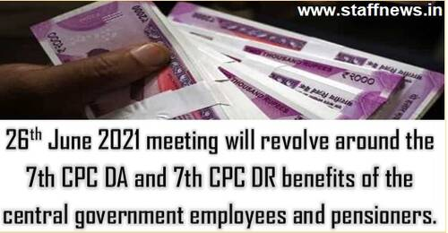 DA arrears and DR arrears payment due for 1.1.2020, 1.7.2020 and 1.1.2021 will be discussed in 26th June Meeting
