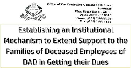 Extend support to the Families of Deceased Employees of DAD in getting their Dues
