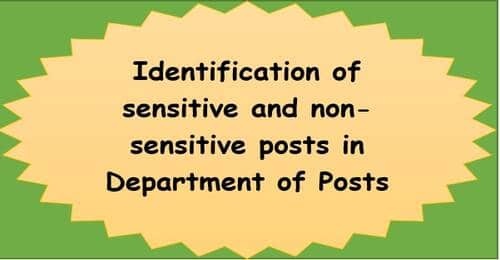 Identification of sensitive and non-sensitive posts in Department of Posts: DoP Order 14.06.2021