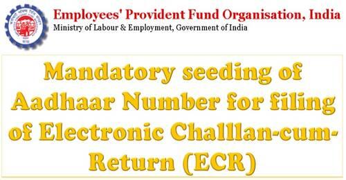 Mandatory seeding of Aadhar Number for filing of Electronic Challan-cum-Return