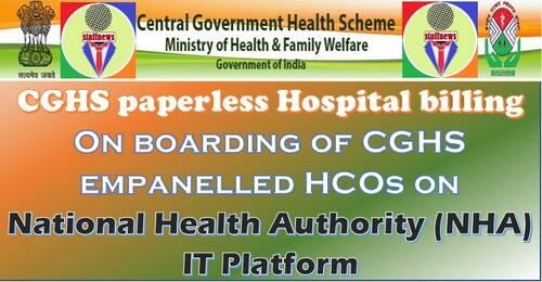 On boarding of CGHS empanelled HCOs on NHA IT Platform for paperless Hospital Billing