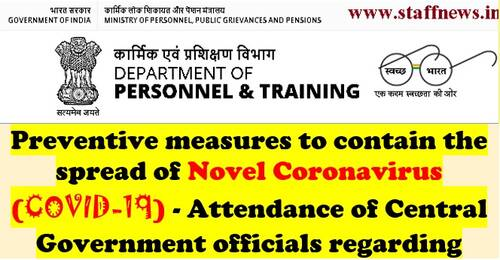 Attendance of Central Government officials in view of COVID-19: Updated instructions by DoP&T to comply until 30.06.2021