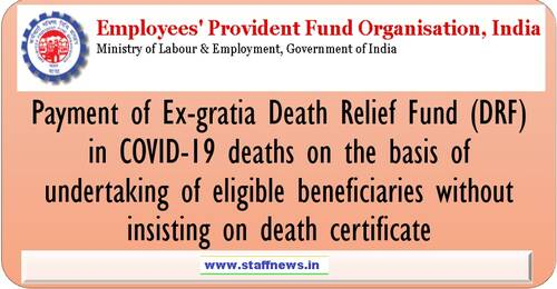 Release of Death Relief Fund in COVID-19deaths on the basis of undertaking of eligible beneficiaries etc: EPFO