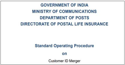 Standard Operating Procedure for Customer ID Merging for PLI/RPLI Policies