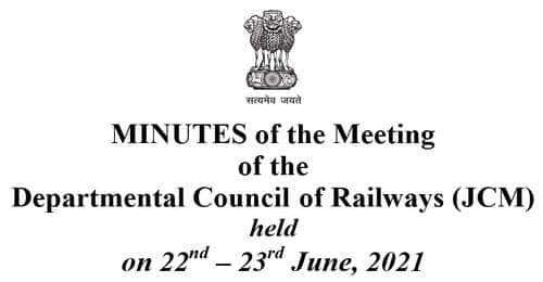MINUTES of the Meeting of the Departmental Council of Railways (JCM) held on 22nd – 23rdJune, 2021