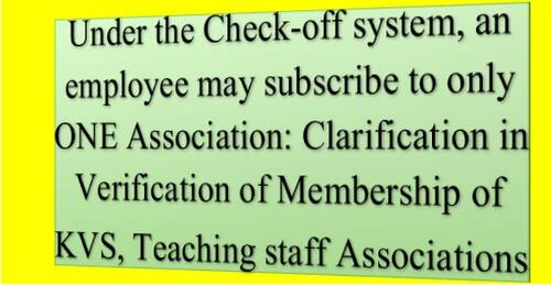 Under the Check-off system, an employee may subscribe to only ONE Association: Clarification