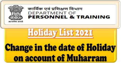 Change of date of holiday on account of Muharram during 2021: Railway Board Order