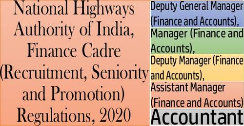 Finance Cadre (Recruitment, Seniority and Promotion) Regulations, 2020: National Highways Authority of India