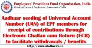 aadhaar-seeding-of-uan-of-epf-members-for-receipt-of-contributions