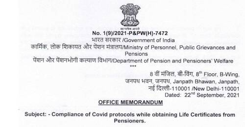 Compliance of Covid protocols while obtaining Life Certificates from Pensioners: DoP&PW OM dated 22.09.2021