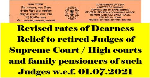 Dearness Relief from 01.07.2021 @ 28% to retired Judges of Supreme Court / High courts