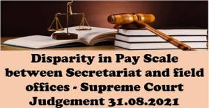 disparity-in-pay-scale-between-secretariat-and-field-offices-supreme-court-judgement