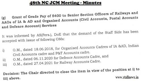 Grant of Grade Pay of 5400 to Senior Section Officers of Railways and AAOs of IA & AD: Minutes of 48th NC JCM Meeting