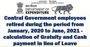 leave-encashment-and-gratuity-for-pensioners-who-retired-between-january-2020-and-june-2021