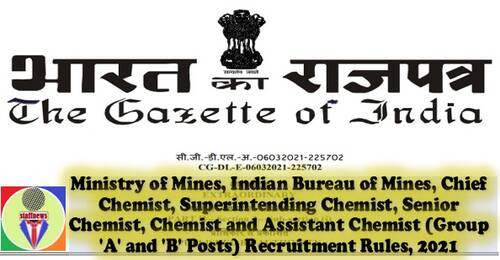 Ministry of Mines, Indian Bureau of Mines (Group 'A' and 'B' Posts) Recruitment Rules, 2021