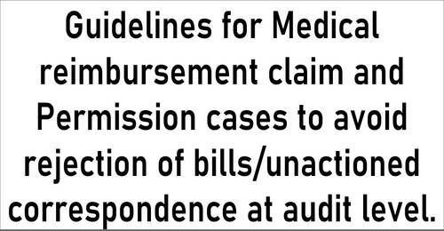 Guidelines for Medical reimbursement claim and Permission cases