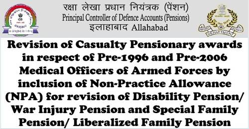 Revision of Casualty Pensionary awards in respect of pre-1996 and pre-2006 Medical Officers of Armed Forces: PCDA Circular No. 39
