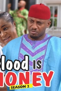 BLOOD IS MONEY Part 2 – Nollywood 2018 Movie [Watch & Download]