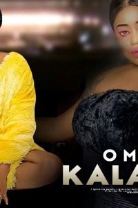OMOGE KALAKUTA – Latest Yoruba Movie 2019