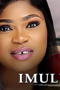 IMULE IFE – Latest Yoruba Movie 2019