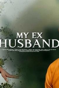 MY EX HUSBAND – Latest Yoruba Movie 2019